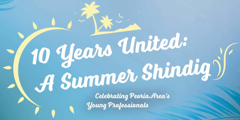10 Years United: GEN U's Summer Shindig