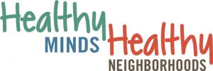 Launched in 2016, Healthy Minds, Healthy Neighborhoods is part of the Heart of Illinois United Way's S3 Initiative. With more than 20 community partners, Healthy Minds, Healthy Neighborhoods provides neighborhood-based educational sessions addressing five key areas of social-emotional health.